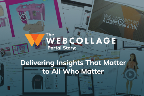 The Webcollage Portal: Delivering Insights That Matter | Behavioral Data Analysis and Visualization